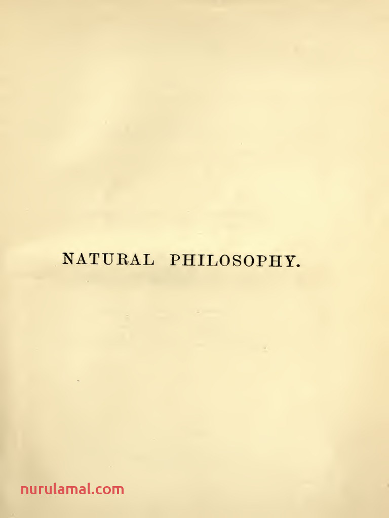 A Treatise On Natural Philosophy 1 Kelvin Tait 1912