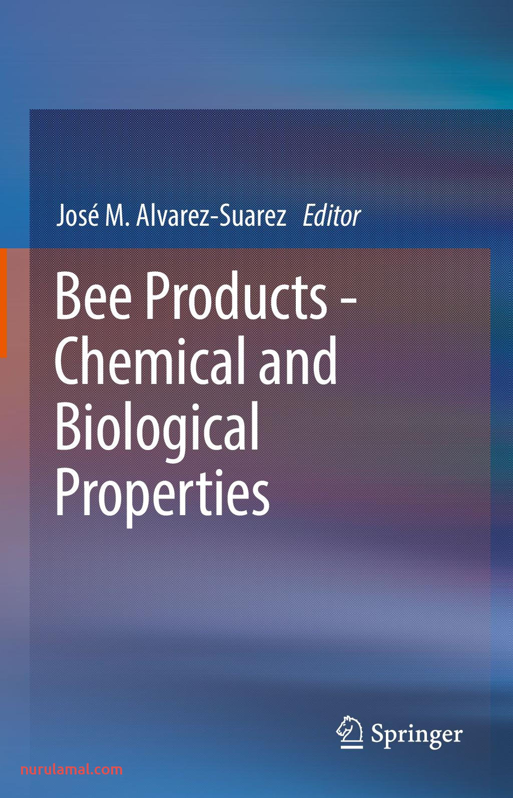 Calaméo Bee Products Chemical and Biological Properties 2017