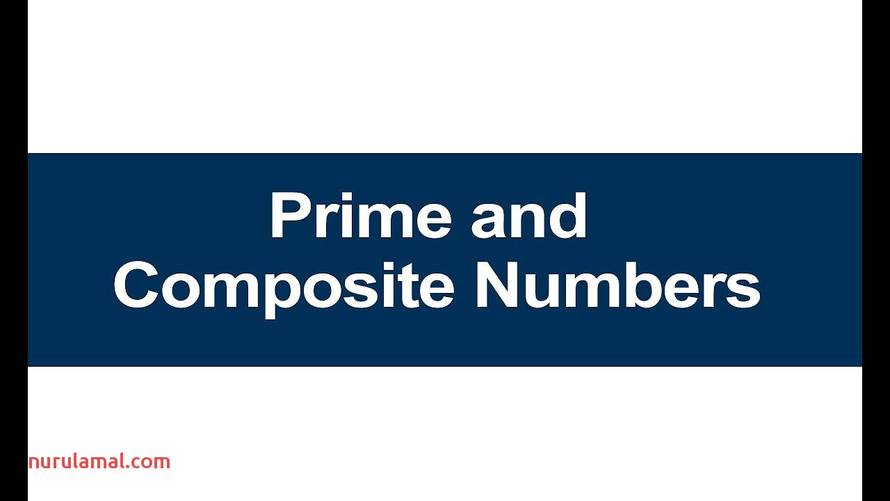 Class 4 Maths All Prime and Posite Numbers for Kids