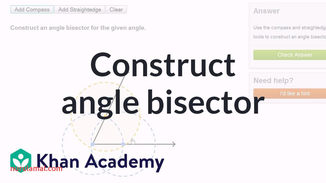 Geometric Constructions Angle Bisector Video