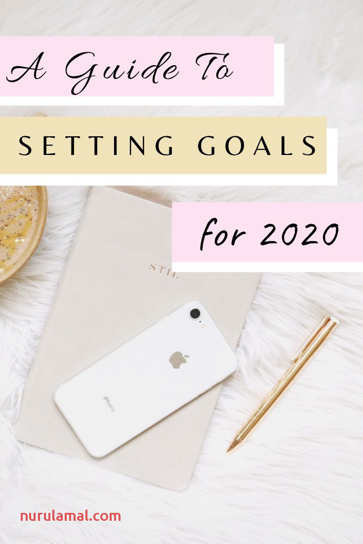 How to Set Goals and Achieve them In 2020 Free Workbook