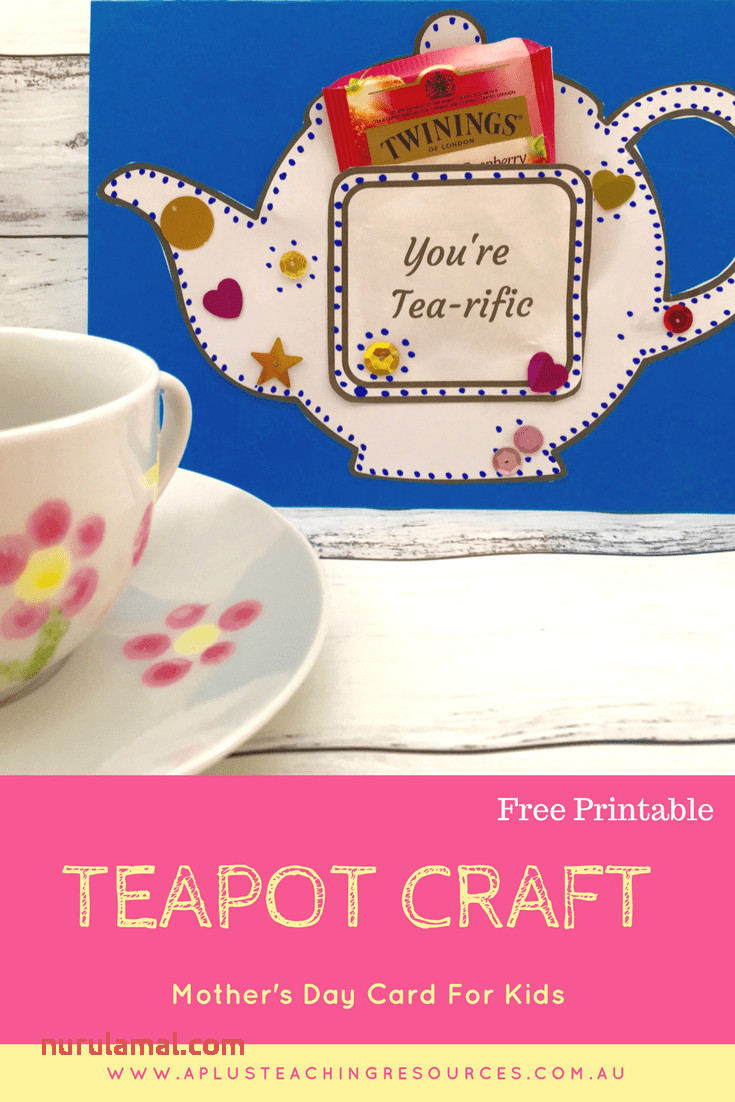 Mothers Day Teapot Card Free Template A Plus Teaching