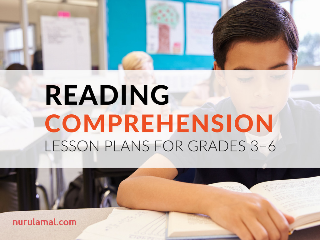 printable reading prehension lesson plans for grades 3 6