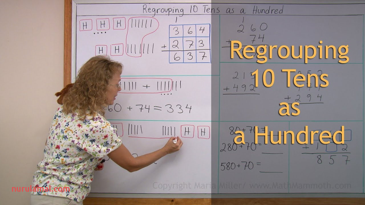 Regrouping In Addition 10 Tens is Regrouped as One Hundred 2nd Grade Math